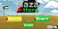 Gaza Hero, Main Game Sekaligus Sumbang Gaza