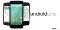 Smartphone Murah Google, Android One Segera Hadir di Indonesia