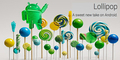 Google Resmikan Nama OS Android 5.0 Lollipop