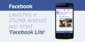 Facebook Lite, Facebookan Lancar di Tempat Susah Sinyal
