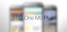 Bocoran Foto & Spesifikasi HTC One M9 Plus (M9+)